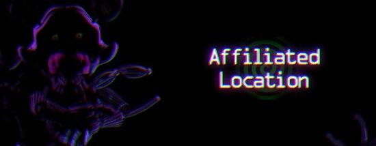 Fnaf Affiliated Location