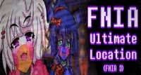 FNIA: Ultimate Location (Five Nights in Anime 3) FNaF fangame